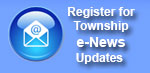 Township e-News registration for email updates